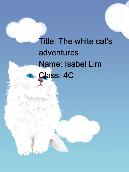 The white cat's adventure