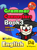 Grammar - Connectors - Primary 4 - Book 3