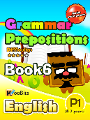 Grammar - Prepositions - Primary 1 - Book 6