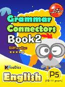 Grammar - Connectors - Primary 5 - Book 2