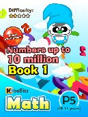 Numbers up to 10 million - P5 - Book 1