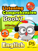 Listening Comprehension - Primary 5 - Book 7