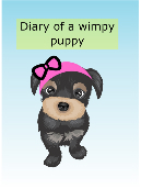 Diary of a wimpy puppy