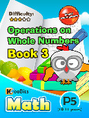 Operations on Whole Numbers - P5 - Book 3