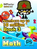 Numbers up to 10 million - P5 - Book 3
