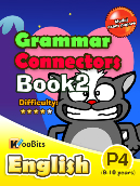 Grammar - Connectors - Primary 4 - Book 2