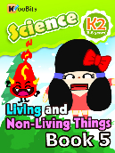 Living and Non-living Things - Kindergarten 2 - Book 005