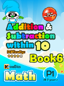 Addition & Subtraction up to 10 - P1 - Book 6