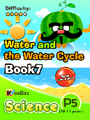 Water and the Water Cycle - Primary 5 - Book 7