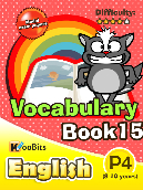 Vocabulary - Primary 4 - Book 15