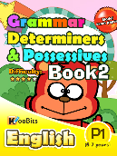 Grammar - Determiners & Possesives - Primary 1 - Book 2