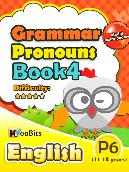 Grammar - Pronouns - Primary 6 - Book 4