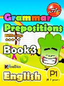 Grammar - Prepositions - Primary 1 - Book 3