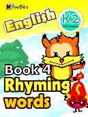 Rhyming Words - K2 - Book 004