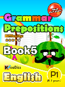 Grammar - Prepositions - Primary 1 - Book 5