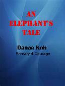 An Elephant's Tale