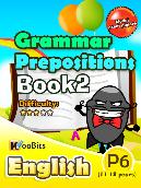 Grammar - Prepositions - Primary 6 - Book 2
