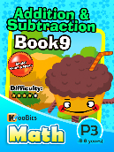 Addition & Subtraction - P3 - Book 9