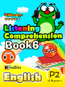 Listening Comprehension - Primary 2 - Book 6