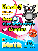 Area and Circumference of Circle - P6 - Book 3