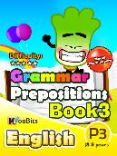 Grammar - Prepositions - Primary 3 - Book 3