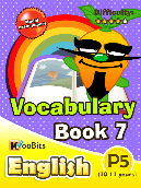 Vocabulary - Primary 5 - Book 7
