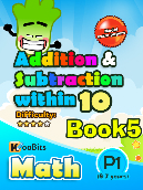 Addition & Subtraction up to 10 - P1 - Book 5