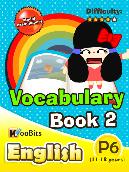 Vocabulary - Primary 6 - Book 2