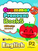 Grammar - Pronouns - Primary 2 - Book 5