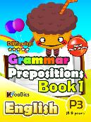 Grammar - Prepositions - Primary 3 - Book 1
