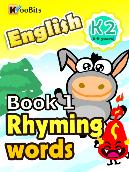 Rhyming Words - K2 - Book 001