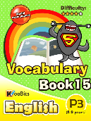 Vocabulary - Primary 3 - Book 15
