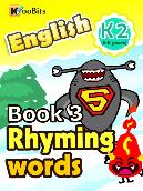 Rhyming Words - K2 - Book 003