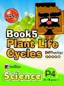 Plant Life Cycles - P4 - Book 5