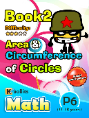 Area and Circumference of Circle - P6 - Book 2