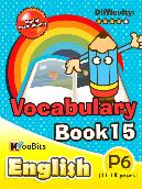 Vocabulary - Primary 6 - Book 15