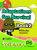Adaptations for Survival - Primary 6 - Book 2