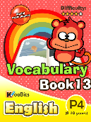 Vocabulary - Primary 4 - Book 13