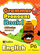 Grammar - Pronouns - Primary 6 - Book 1