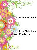 Zoe's fatal accident
