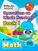 Operations on Whole Numbers - P5 - Book 1