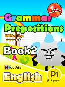 Grammar - Prepositions - Primary 1 - Book 2