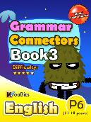 Grammar - Connectors - Primary 6 - Book 3