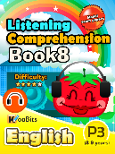 Listening Comprehension - Primary 3 - Book 8