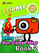 Living and Non-living Things - Kindergarten 2 - Book 002