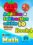 Addition & Subtraction up to 10 - P1 - Book 4