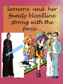 Leonora and her family bloodline strong with the force