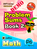 Problem Sums - Primary 6 - KooBits Assessment Books Demo
