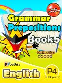 Grammar - Prepositions - Primary 4 - Book 5