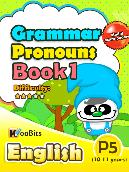 Grammar - Pronouns - Primary 5 - Book 1